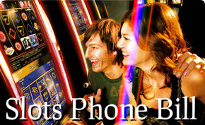 Slots Phone Bill Casinos
